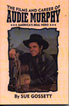 The Films and Career of Audie Murphy bookcover.