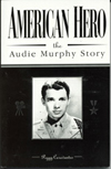 American Hero The Audie Murphy Story book cover.