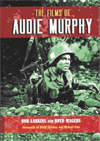 The Films of Audie Murphy bookcover.